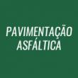 PAVIMENTAÇÃO ASFÁLTICA