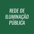 REDE DE ILUMINAÇÃO PÚBLICA
